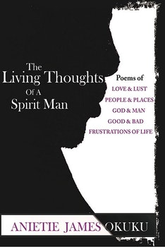 The Living Thoughts of a Spirit Man