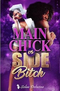 Main Chick vs Side Bitch 1