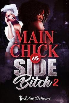 Main Chick vs Side Bitch 2