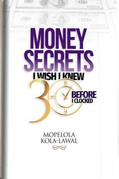 Money Secrets I Wish I Knew Before I Clocked 30