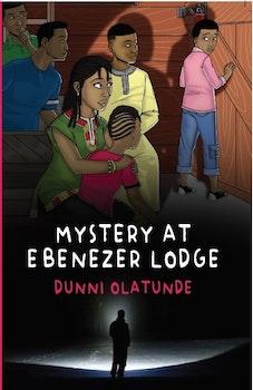 Mystery at Ebenezer Lodge
