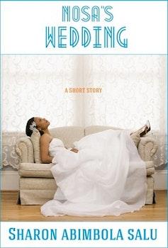 Nosa's Wedding