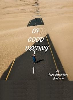 Of Good Destiny