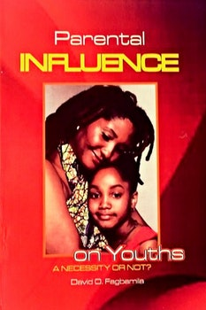 Parental Influence on Youths: A Necessity or not?