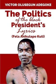 The Politics of the Black President's Lyrics