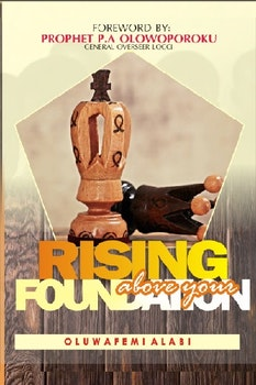 Rising Above Your Foundation
