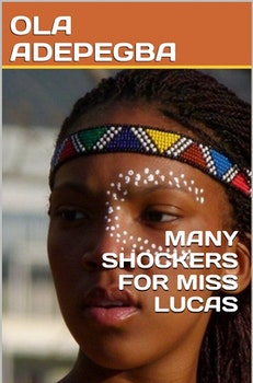 Many Shockers for Miss Lucas