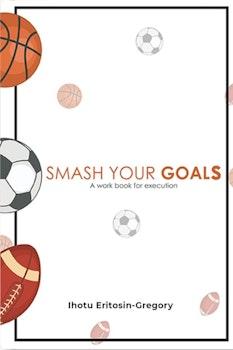 Smash Your Goals