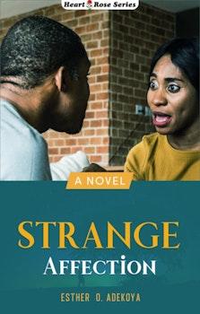 Strange Affection