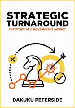 Strategic Turnaround: Story of a Government Agency