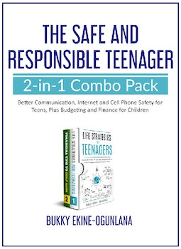 The Safe and Responsible Teenager