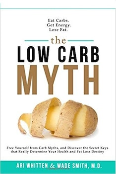 The Low Carbohydrate Myth