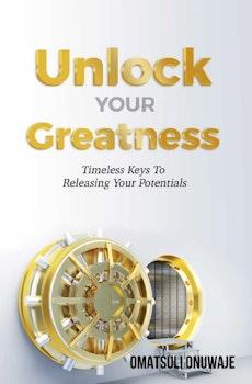 Unlock Your Greatness