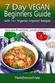7 Day Vegan Beginners Guide