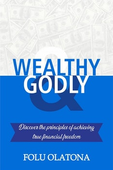 Wealthy and Godly