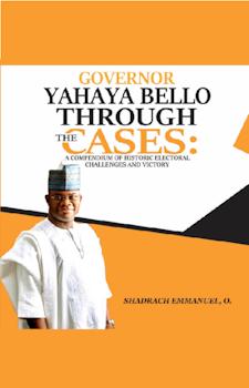 Governor Yahaya Bello Through the Cases